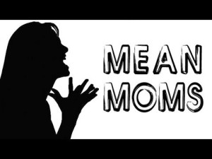MeanMom