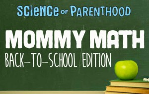 Image Source:  http://scienceofparenthood.com/category/mommy-math/